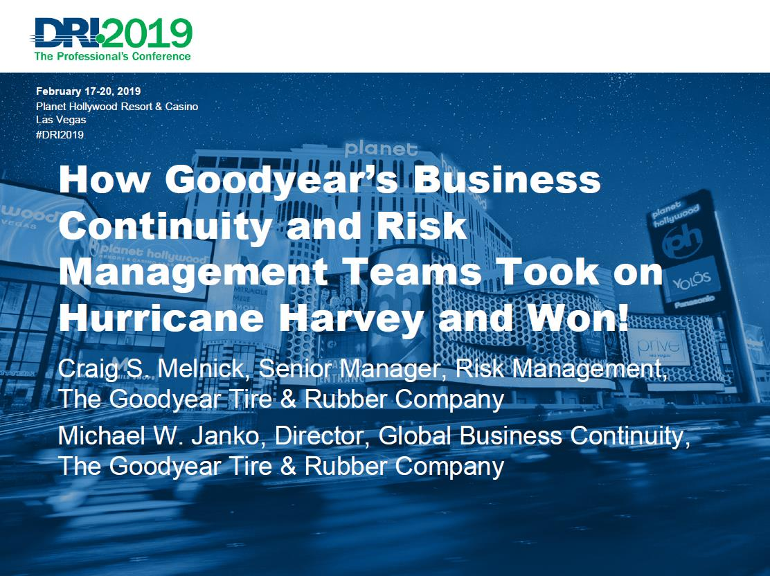 d452df589c Attend this session for a true multidisciplinary presentation, as  Goodyear's business continuity and risk management experts explore how the  two disciplines ...